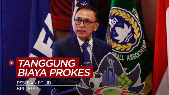 Berita Video PSSI dan PT LIB Akan Tanggung Biaya Protokol Kesehatan Klub di BRI Liga 1