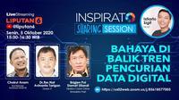 Live Streaming Inspirato: Bahaya di Balik Tren Pencurian Data Digital. Dok: Abdillah
