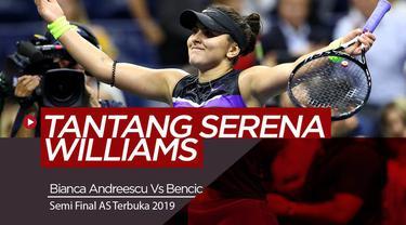 Berita Video Petenis 19 Tahun, Bianca Andreescu Lolos Final AS Terbuka 2019 setelah kalahkan Bencic.