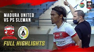 Berita Video Highlights Piala Menpora 2021, Madura United Kalahkan PSS 2-1