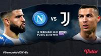 Big match Napoli vs Juventus, Sabtu (13/2/2021) pukul 23.50 WIB dapat disaksikan melalui platform streaming Vidio.(Dok. Vidio)