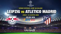 Prediksi RB Leipzig Vs Atletico Madrid (Trie Yas/Liputan6.com)