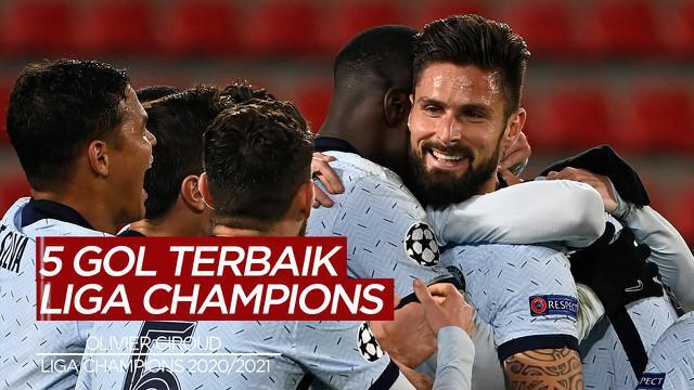 Berita Video 5 Gol Terbaik Liga Champions, Cek Torehan Olivier Giroud Saat Chelsea Kalahkan Atletico Madrid