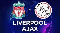 Liga Champions - Liverpool Vs Ajax (Bola.com/Adreanus Titus)