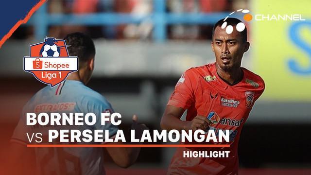 Berita Video Highlights Shopee Liga 1 2020, Borneo FC Vs Persela Lamongan 2-1