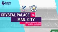Premier League Crystal Palace Vs Manchester City (Bola.com/Adreanus Titus)