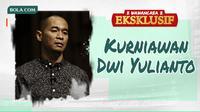 Wawancara Eksklusif - Kurniawan Dwi Yulianto (Bola.com/Adreanus Titus)