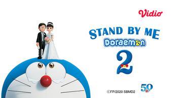 Alasan Nonton Film Stand By Me Doraemon 2 di Vidio