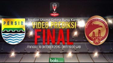 Video Prediksi final Piala Presiden 2015 antara Persib Bandung melawan Sriwijaya FC Palembang yang akan berlangsung pada Minggu (18/10/2015).