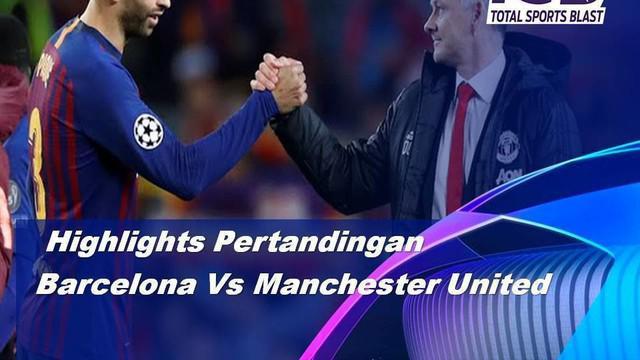 Berita video highlights leg II perempat final Liga Champions 2018-2019 antara Barcelona melawan Manchester United yang berakhir dengan skor 3-0 di Camp Nou, Selasa (16/4/2019).