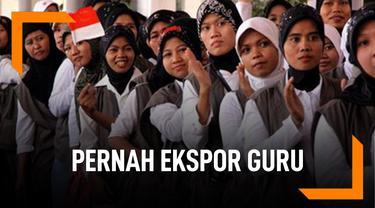 Bangga, Indonesia Pernah Ekspor Guru ke Negeri Jiran