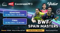 Streaming Semifinal dan Final BWF Spain Master 2021 di Vidio. (Sumber : dok. vidio.com)