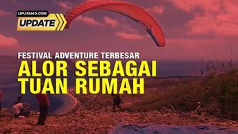 Liputan6 Update: Persiapan Festival Adventure Terbesar di Alor 2021