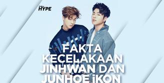 Fakta Kecelakaan Jinhwan dan Junhoe iKON