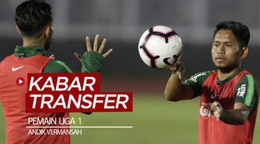 Berita video kabar transfer pemain Liga 1 yang terjadi pada pekan ini (26-30 Januari 2020), salah satunya adalah Andik Vermansah yang direkrut Bhayangkara FC.