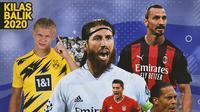 Kilas Balik 2020 - 5 Pemain Terbaik 2020:  Sergio Ramos, Robert Lewandowski, Zlatan Ibrahimovic, Virgil Van Dijk, Erling Haaland (Bola.com/Adreanus Titus)