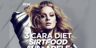 3 Fakta Diet Sirtfood Ala Adele yang Bikin Langsing