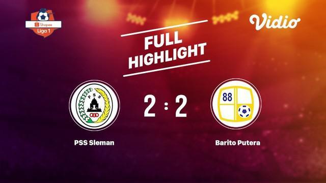 Laga lanjutan Shopee Liga 1,PSS Sleman  vs Barito Putera  berimbang skor2-2 #shopeeliga1 #PSS Sleman #Barito Putera