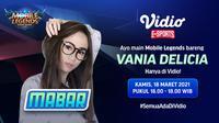 Live streaming Main Bareng Vania Delicia, Kamis (16/3/2021) pukul 16.00 WIB dapat disaksikan melalui platform streaming Vidio. (Dok. Vidio)