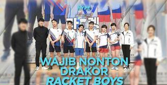 Racket Boys, Drakor tentang Bulu Tangkis yang Lucu dan Mengharukan