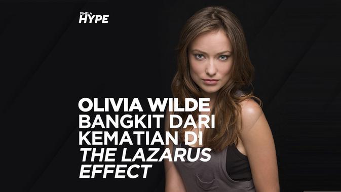 The Lazarus Effect Kisah Bangkitnya Olivia Wilde Dari Kematian Lifestyle Fimela Com