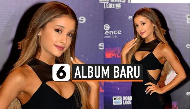 Kabar baik bagi pecinta solois Ariana Grande. Ia mengkonfirmasi bakal merilis album terbaru bulan Oktober ini. Kabar tersebut ia bagikan melalui media sosialnya.