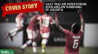 Cover story saat macan kemayoran kehilangan kandang di Jakarta. (Bola.com/Dody Iryawan)