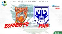 Liga 1 2018 Pusamania Borneo FC Vs PSIS Semarang (Bola.com/Adreanus Titus)