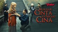 Saksikan film Kukejar Cinta ke Negeri Cina hanya di Vidio. (Dok.Vidio)