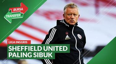 Berita video rekap bursa transfer pemain yang terjadi di Liga Inggris dalam sepekan (6 sampai 13 September 2020), di mana Sheffield United yang terlihat paling sibuk.