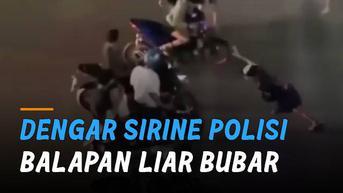 VIDEO: Dengar Suara Sirine Polisi, Balapan Liar di Jalan Langsung Bubar
