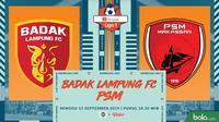 Shopee Liga 1 - Badak Lampung FC Vs PSM Makassar (Bola.com/Adreanus Titus)