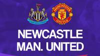 Liga Inggris: Newcastle vs Manchester United. (Bola.com/Dody Iryawan)