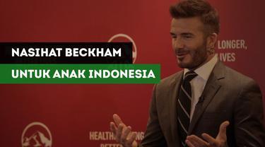 Legenda Manchester United dan Real Madrid, David Beckham memberikan nasihatnya kepada para pesepak bola muda di Indonesia.