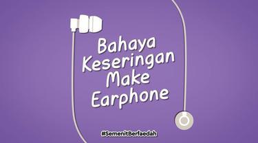 Terlalu sering memakai earphone ternyata punya dampak negatif bagi telinga kita loh. Gak percaya? Tonton deh Semenit Berfaedah ini.