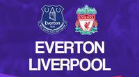 Liga Inggris: Everton vs Liverpool. (Bola.com/Dody Iryawan)