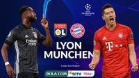 Liga Champions - Olympique Lyon Vs Bayern Munchen - Head to Head (Bola.com/Adreanus Titus)