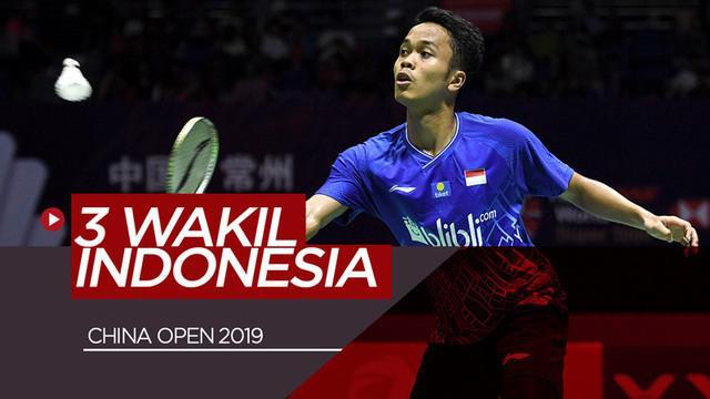 Berita video terdapat 3 wakil Indonesia di China Open 2019. Siapa saja mereka?