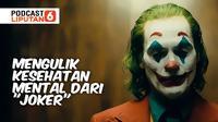 Mengulik kesehatan mental dari Joker