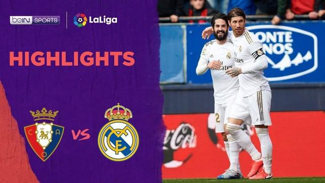 Berita Video Highlights La Liga, Real Madrid Taklukkan Osasuna 4-1