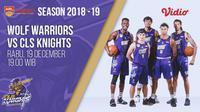 Live Streaming ABL 2018-2019: Wolf Warriors vs CLS Knights di Vidio.com