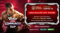 Live Streaming Vidio Community Cup Season 6 Mobile Legends Series 12 di Vidio. (Sumber : dok. vidio.com)