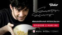 Episode ke-2 dari miniseri Sementara, Selamanya karya Reza Rahadian. (credit: Vidio)