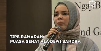 Berikut beberapa makanan yang Dewi Sandra konsumsi di bulan Ramadan 1438 H.