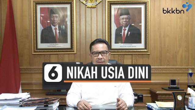 Kepala BKKBN Hasto Wardoyo sampaikan protes dan rasa prihatinnya terhadap ajakan menikah di usia dini. Ia mengungkapkan sejumlah alasan terkait hal ini.