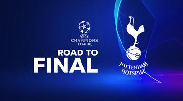 Berita video perjalanan Tottenham Hotspur dari babak penyisihan hingga semifinal Liga Champions 2018-2019.