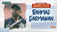 Wawancara Eksklusif -  Rahmad Darmawan (Bola.com/Adreanus Titus)