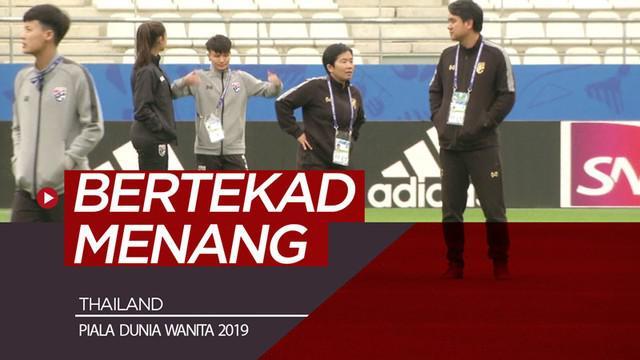 Berita video Thailand bertekad untuk mengalahkan Amerika Serikat pada laga perdana mereka di Piala Dunia Wanita 2019 di Prancis.
