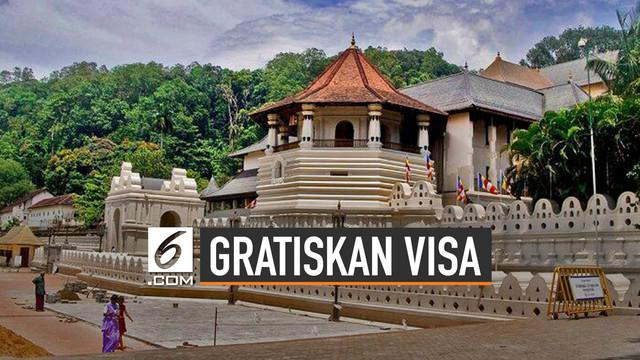 Sri Lanka bebaskan biaya visa selama satu bulan untuk wisatawan mancanegara. Hal tersebut untuk menggenjot jumlah wisatawan.