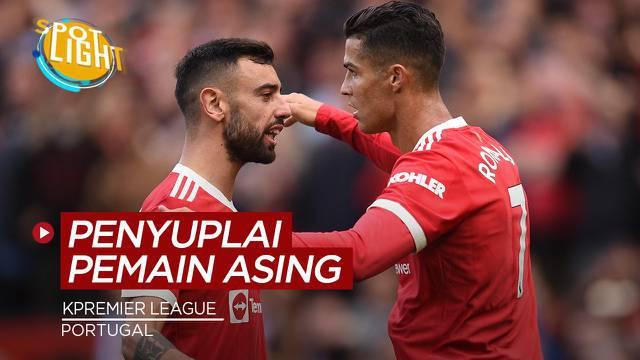 Berita video spotlight kali ini membahas tentang empat negara penyuplai pemain asing terbanyak di Premier League, slah satunya Portugal
